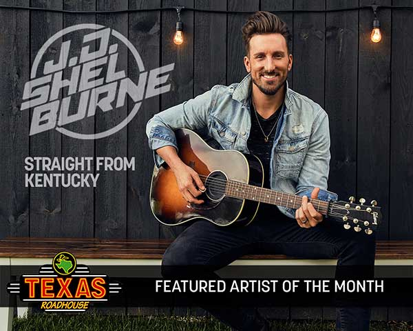 J.D. Shelburne Announced As May 'Artist Of The Month' At Texas Roadhouse Nationwide