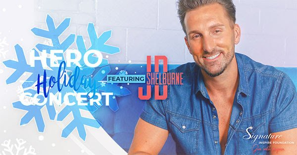 JD Shelburne To Host Signature HealthCARE's 'Signature Inspire Foundation Hero Holiday Concert' Thursday, December 17 at 3 PM ET / 2PM CT